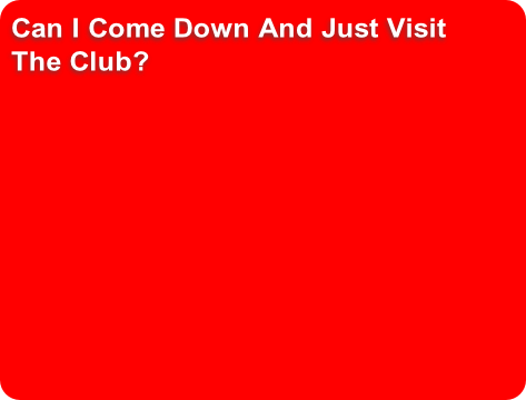 Can I Come Down And Just Visit