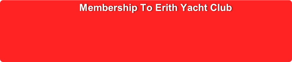 Membership To Erith Yacht Club