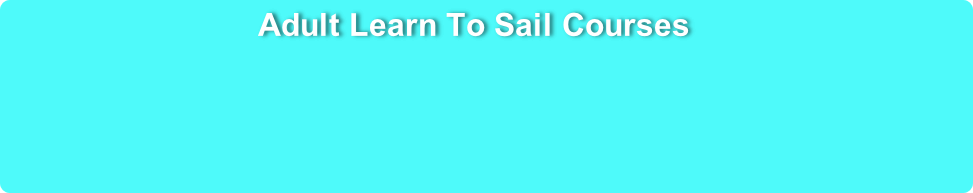 Adult Learn To Sail Courses