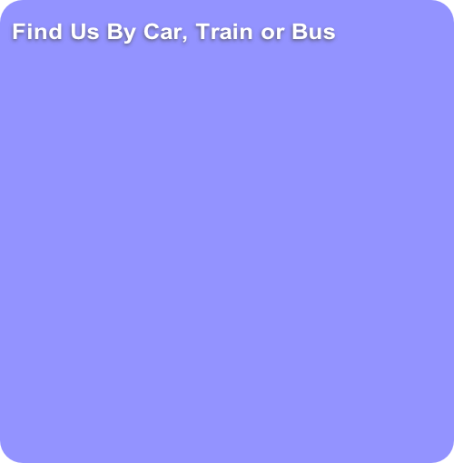 Find Us By Car, Train or Bus